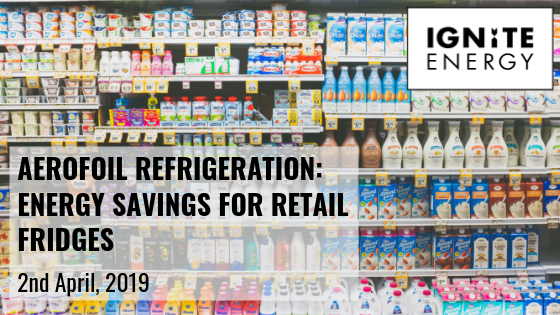 Aerofoil refrigeration: Energy savings for retail fridges